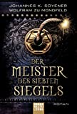 img - for Der Meister des Siebten Siegels: Roman (German Edition) book / textbook / text book