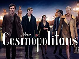 "The Cosmopolitans [HD] Season 1 - Ep. 1 ""Pilot [HD]"""
