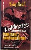 Nightmares on Elm Street: Freddy Kruger's Seven Sweetest Dreams
