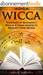 WICCA: A Modern Guide for Beginners.:...