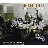 Spotlight  -  Original Motion Picture Soundtrack. Howard Shore