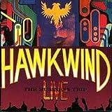 Business Trip by Hawkwind (2012-08-07)