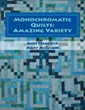 img - for Monochromatic Quilts: Amazing Variety book / textbook / text book
