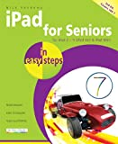 iPad for Seniors in easy steps - covers iOS 7