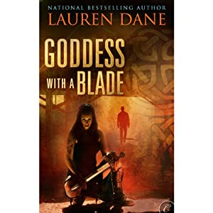 Goddess with a Blade | [Lauren Dane]
