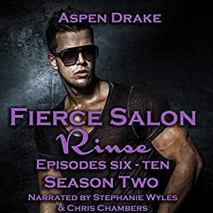 Fierce Salon - Rinse: Season Two Audiobook