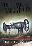 img - for Edge of Dark Water [signed slipcase] book / textbook / text book