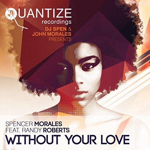 without-your-love-dj-spen-thommy-davis-mix