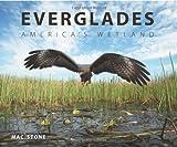 Everglades: Americas Wetland