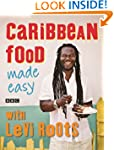 Caribbean Food Made Easy: 100 Recipes...