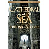 Cathedral of the Sea: A Novel ~ Ildefonso Falcones