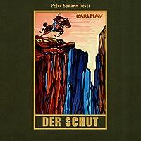 Der Schut (Orientzyklus 6) Hörbuch von Karl May Gesprochen von: Peter Sodann