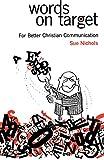 Words on Target: For Better Christian Communication