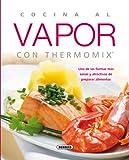 Cocina Bebida Y Hospitalidad Best Deals - Cocina al vapor con thermomix (El Rincón Del Paladar)