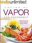 Cocina al vapor con thermomix (El Rin...