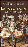 echange, troc Gilbert Bordes - La peste noire, Tome 2 : Le roi chiffonnier