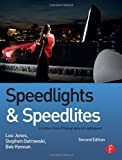 img - for Speedlights & Speedlites: Creative Flash Photography at Lightspeed, Second Edition book / textbook / text book