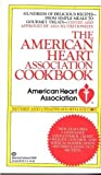 img - for The American Heart Association Cookbook: (Revised and Updated) by Ruthe Eshleman (1988-08-12) book / textbook / text book