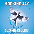 Mockingjay: The Hunger Games, Book 3 by…