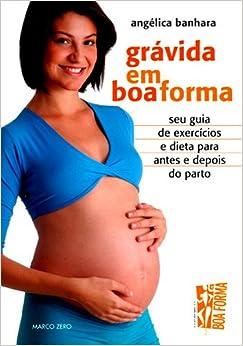 Grávida em Boa Forma. Boa Forma (Em Portuguese do Brasil) (Portuguese