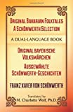 img - for Original Bavarian Folktales: A Sch nwerth Selection: Original bayerische Volksm rchen   Ausgew hlte Sch nwerth-Geschichten (Dover Dual Language German) book / textbook / text book
