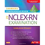 Saunders Comprehensive Review for the NCLEX-RN® Examination, 6e (Saunders Comprehensive Review for Nclex-Rn) by Linda Anne Silvestri PhD  RN  (Oct 10, 2013)
