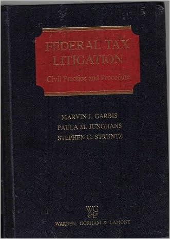 Federal Tax Litigation: Civil Practice and Procedure (WG&L tax series)