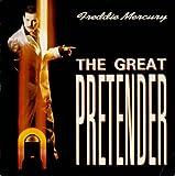 Freddie Mercury The Great Pretender / Exercises In Free Love [7