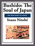 Acquista Bushido: The Soul of Japan [Edizione Kindle]