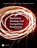 img - for Marketing Strategy and Competitive Positioning (4th Edition) book / textbook / text book