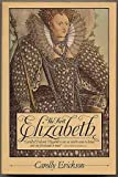 The First Elizabeth (0671503936) by Erickson, Carolly
