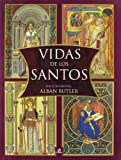 img - for Vidas de los santos/ Lives of the Saints (Spanish Edition) book / textbook / text book