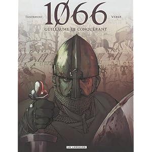 1066 tome 1 : Guillaume le Conquérant