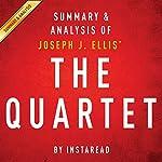 The Quartet by Joseph J. Ellis: Orchestrating the Second American Revolution, 1783-1789: Summary & Analysis    Instaread