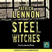 Steel Witches | [Patrick Lennon]