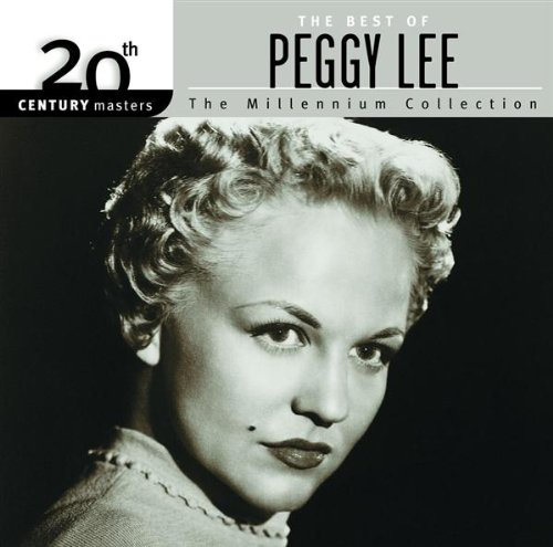 Peggy Lee - 20th Century Masters: The Millennium Collection: The Best Of Peggy Lee - Zortam Music