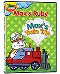 Max & Ruby: Max's Train Trip (Bilingual)