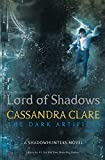 Cassandra Clare (Author) (1) Release Date: 22 May 2017   Buy:   Rs. 599.00  Rs. 400.00 19 used & newfrom  Rs. 400.00