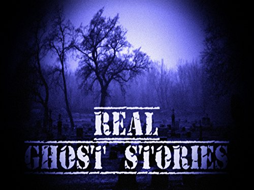 Real Ghost Stories on Amazon Prime Video UK