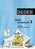 Logelei Mathematik: 3. Schuljahr - Arbeitsheft