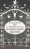 Le diable danse à Bleeding heart square par Taylor