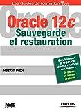 echange, troc Razvan Bizoï - Oracle 12c : Sauvegarde et restauration