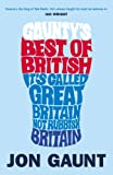 Jon Gaunt Gaunty's Best of British: It's Called Great Britain, Not Rubbish Britain