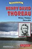 img - for Henry David Thoreau: Writer, Thinker, Naturalist (Historical American Biographies) book / textbook / text book