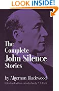 The Complete John Silence Stories (Dover Horror Classics)