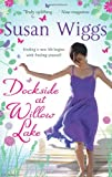 Dockside at Willow Lake (The Lakeshore Chronicles)