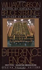 The Difference Engine ,by Gibson, William (…