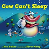 Cow Can't Sleep by Ken Baker