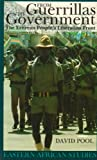 From Guerrillas To Government: Eritrean PeopleS Liberation Front (Eastern African Studies)
