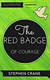 Image of The Red Badge of Courage: By Stephen Crane : Illustrated & Unabridged (Free Bonus Audiobook)